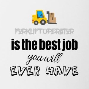 Forklift operator is the best job you will have - Contrast Coffee Mug