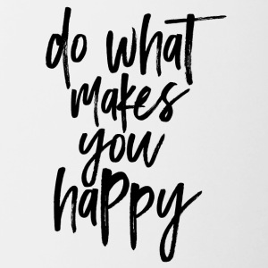 Do What Makes You Happy - Contrast Coffee Mug