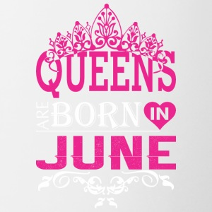 Queens Are Born In June - Contrast Coffee Mug