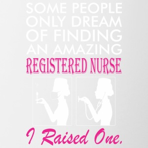 Some People Dream Amazing Registered Nurse - Contrast Coffee Mug