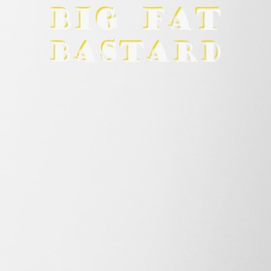 BIG FAT BASTARD - Contrast Coffee Mug