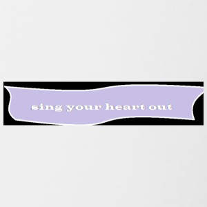 sing your heart out - Contrast Coffee Mug