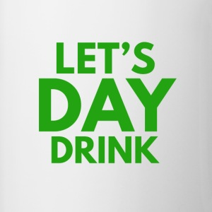 Let's Day Drink St. Patrick's Day Design - Contrast Coffee Mug