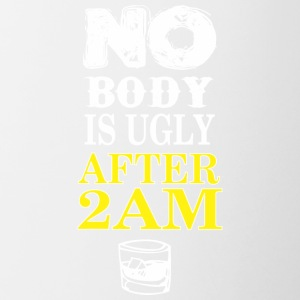 No Body Is Ugly After 2am - Contrast Coffee Mug