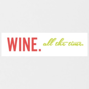 Wine. All the time - Contrast Coffee Mug
