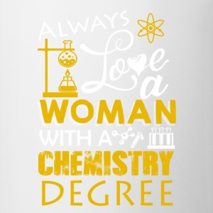 Love Woman With Chemistry Degree Shirt - Contrast Coffee Mug