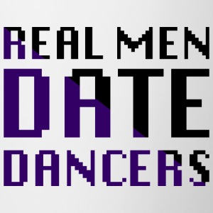 Real men date dancers - Contrast Coffee Mug