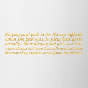 Playing good girls... Inspirational Quote - Contrast Coffee Mug