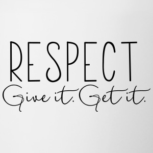 Respect. Give It. Get It. - Contrast Coffee Mug