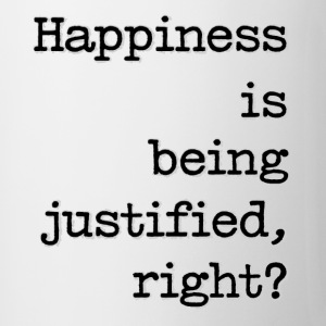 Happiness Is Being Justified, Right? - Contrast Coffee Mug