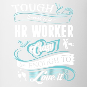Tough Enough To Be HR Worker Shirt - Contrast Coffee Mug