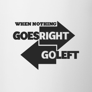 Goes Right Go Left - Contrast Coffee Mug