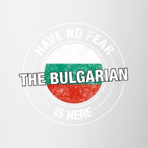 Have No Fear The Bulgarian Is Here - Contrast Coffee Mug