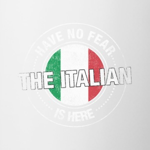 Have No Fear The Italian Is Here - Contrast Coffee Mug