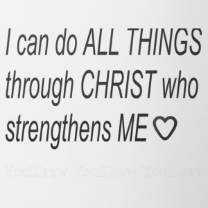 I can do all things through Christ - Contrast Coffee Mug