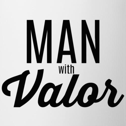 MAN WITH VALOR - Coffee/Tea Mug