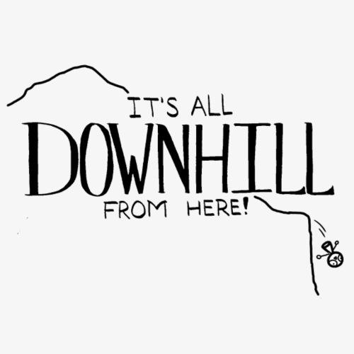 All Downhill - Coffee/Tea Mug