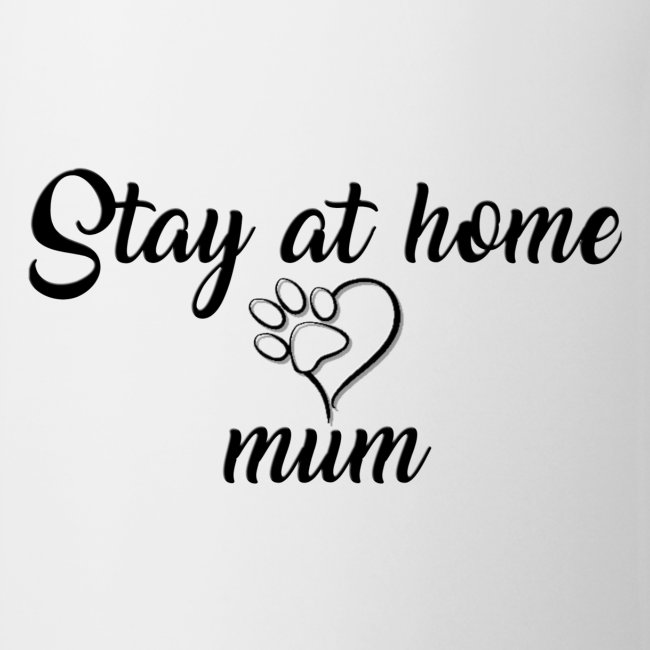 Stay At Home Mum