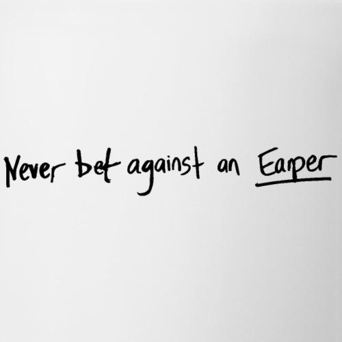 Never Bet Against An Earper Black - Coffee/Tea Mug