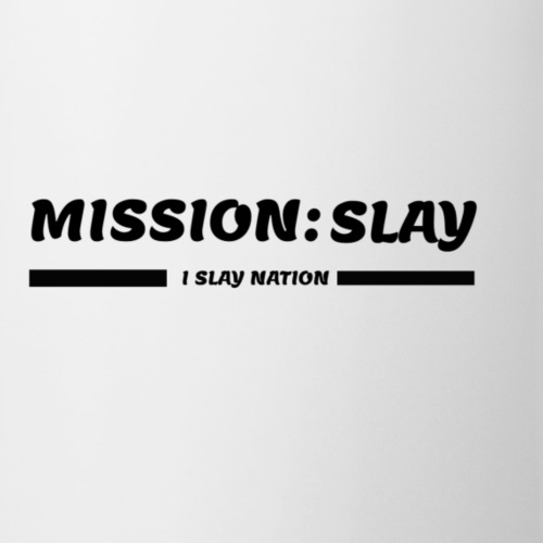 Slay! - Coffee/Tea Mug