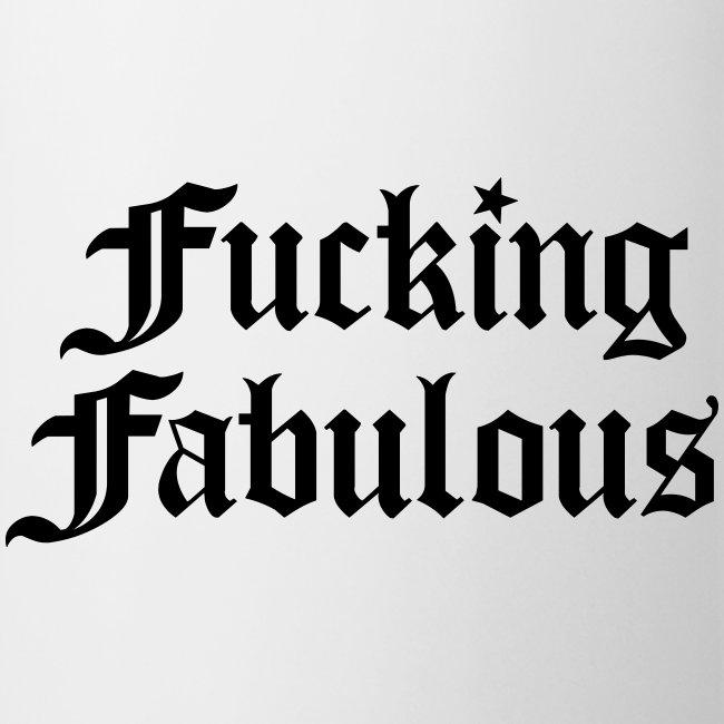 Fucking Fabulous