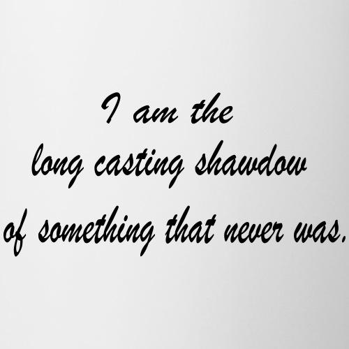 The Long Casting Shadow - Coffee/Tea Mug