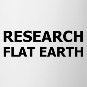 RESEARCH FLAT EARTH - Coffee/Tea Mug