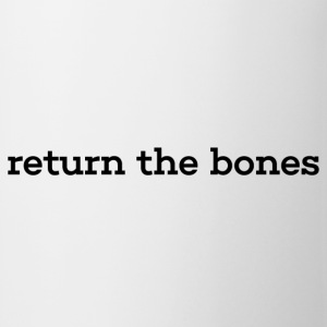 return the bones - Coffee/Tea Mug