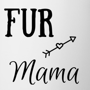 FUR Mama - Coffee/Tea Mug