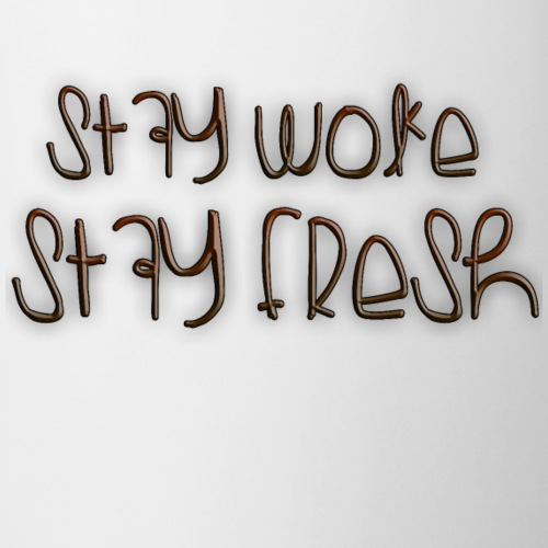 Stay Woke Stay Fresh Mugs - Coffee/Tea Mug