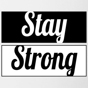 Stay Strong - Coffee/Tea Mug