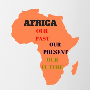 Africa Is OurPast Present Future - Coffee/Tea Mug