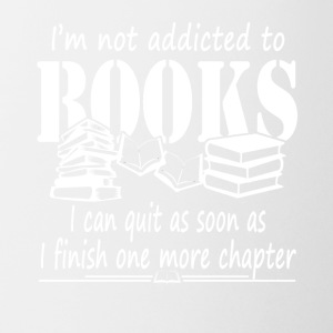 Addicted To Books Tee Shirt - Coffee/Tea Mug