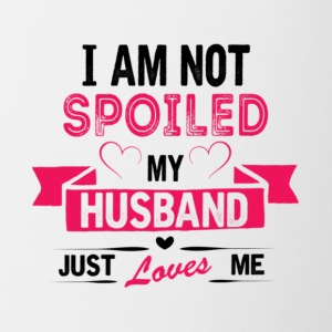 I'm Not Spoiled My Husband Just Loves Me T Shirt - Coffee/Tea Mug