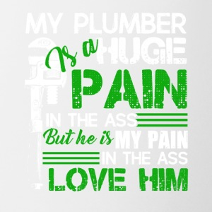 My Plumber Is A Huge Pain Tee Shirt - Coffee/Tea Mug