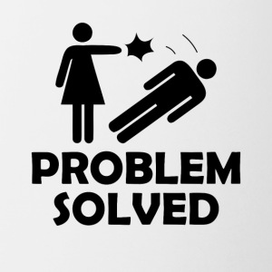 Problem Solved Funny Girlfriend / Wife Tee Shirt - Coffee/Tea Mug