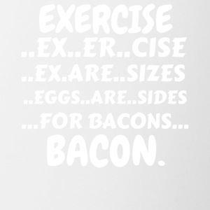 Exercise Bacon Shirt (Exercise Eggs Are Sides For - Coffee/Tea Mug