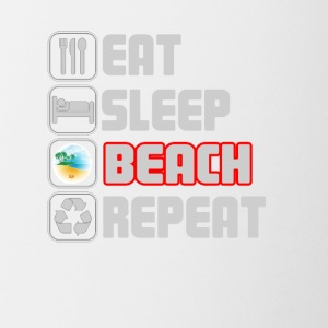 eat sleep beach repeat t-shirt - Coffee/Tea Mug