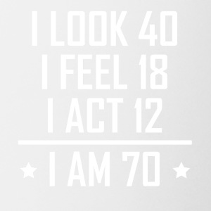 I Am 70 Funny 70th Birthday - Coffee/Tea Mug