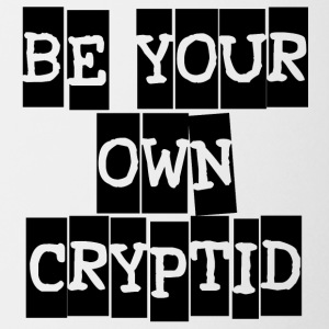 Be Your Own Cryptid - Coffee/Tea Mug