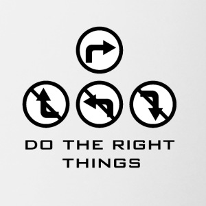 Do the right things - Coffee/Tea Mug