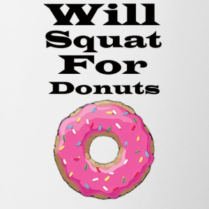 Will squat for donuts - Coffee/Tea Mug