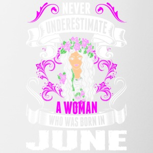 Never Underestimate A Woman Who Was Born In June - Coffee/Tea Mug