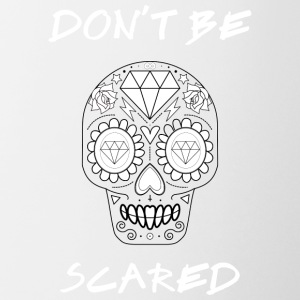 Calavera - Don't be Scared White - Coffee/Tea Mug