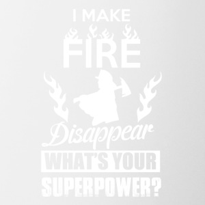 I make fire disappear, what's your superpower? - Coffee/Tea Mug
