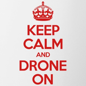 Keep calm and drone on - Coffee/Tea Mug