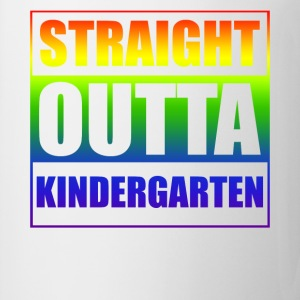 Straight outta Kindergarten - Coffee/Tea Mug
