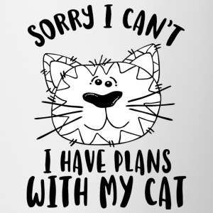 SORRY I CAN´T I HAVE PLANS WITH MY CAT - Coffee/Tea Mug