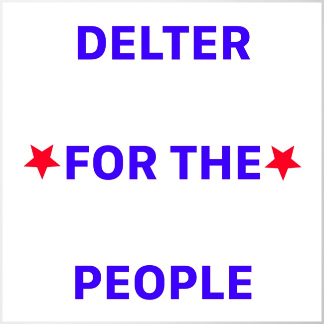 DELTER FOR THE PEOPLE