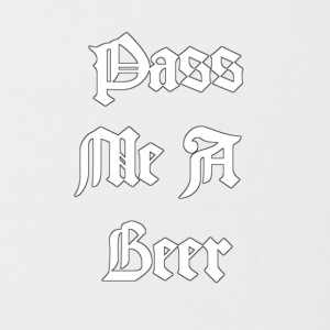 PASS ME A BEER - Coffee/Tea Mug